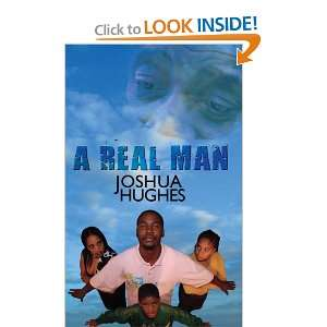 A Real Man (9781438910338) Joshua Hughes Books