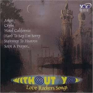 Without You   Love Rockers Songs Various Music