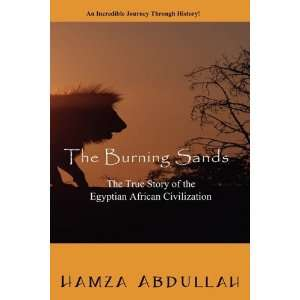 The Burning Sands: The True Story of the Egyptian African