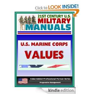 Military Manuals: U.S. Marine Corps (USMC) Marine Corps Values: A