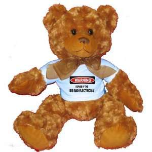 WARNING BEWARE OF THE BIG BAD ELECTRICIAN Plush Teddy Bear with BLUE T