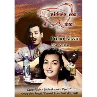Cuidado Con el Amor: Pedro Infante, Elsa Aguirre, Oscar