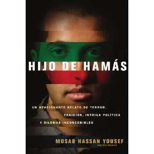 Hijo de Hamas (Spanish Edition) [Paperback] Mosab Hassan
