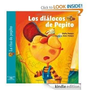 Los diálocos de Pepito (Spanish Edition) Pepe Pelayo