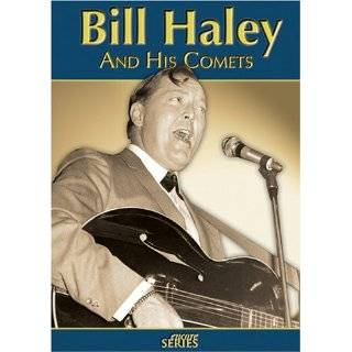 Bill Haley and His Comets: The Farewell Tour: Bill Haley