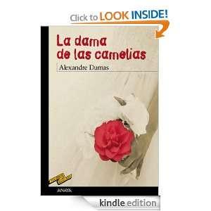 La dama de las camelias (Spanish Edition) Alexandre (hijo) Dumas