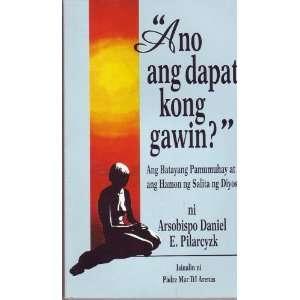 Ano ang dapat kong gawin? Ang Batayang Pamumuhay at and