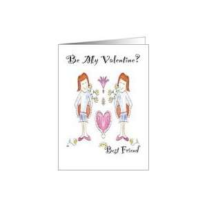 Be my Valentine? Best Friends Girls hearts and flowers