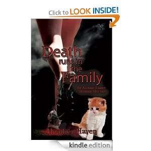 Death Runs in the Family (The Alvarez Family Murder Mystery Series