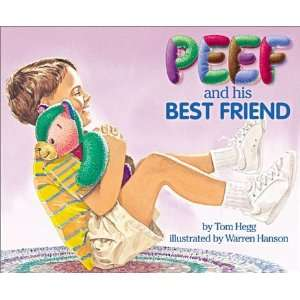 Peef and His Best Friend (Peef the Bear) [Hardcover] Tom