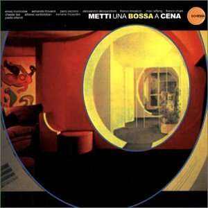 Metti Una Bossa a Cena: Metti Una Bossa a Cena: Music