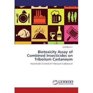Insecticidal Control of Tribolium Castaneum (9783846522059): Sadaf