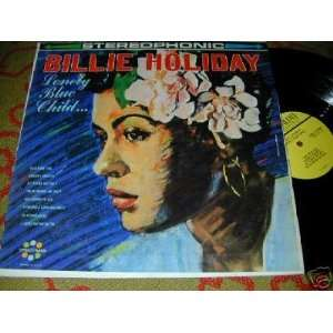 Lonely Blue Child Billie Holiday Music