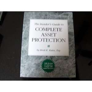 The Insiders Guide to Complete Asset Protection