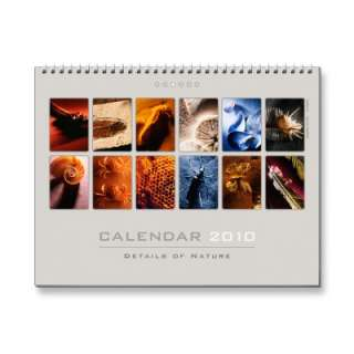Wall Calendar 2010   Details of Nature (3) by Houk_photography