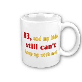 Give a 83rd birthday gift idea with some attitude this year! This
