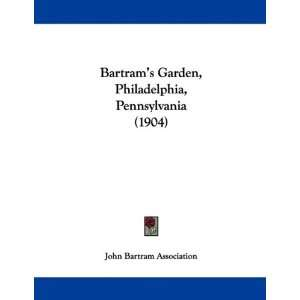 Pennsylvania (1904) (9781104038557): John Bartram Association: Books