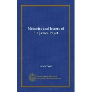 Memoirs and letters of Sir James Paget: James Paget: Books