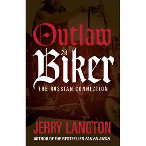 Outlaw Biker: The Russian Connection, Langton, Jerry