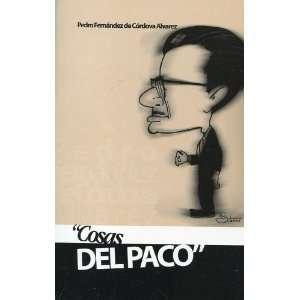 Cosasdel Paco Pedro Fernandez de Cordova Alvarez Books